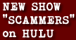 New show SCAMMERS on HULU